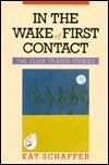 In the Wake of First Contact: The Eliza Fraser Stories  by  Kay Schaffer