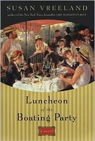 Luncheon of the Boating Party Susan Vreeland