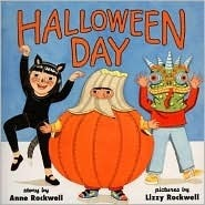 Halloween Day  by  Anne F. Rockwell
