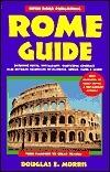 Open Roads Rome Guide  by  Doug Morris