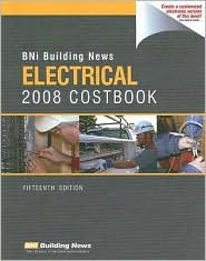 BNI Building News Electrical Costbook  by  William D. Mahoney
