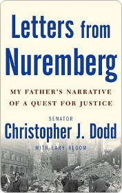 Letters from Nuremberg Letters from Nuremberg Letters from Nuremberg  by  Christopher J. Dodd