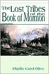 Lost Lands of the Book of Mormon  by  Phyllis Carol Olive