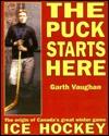 Puck Starts Here Garth Vaughan