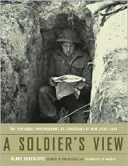 A Soldiers View  by  Blake Heathcote