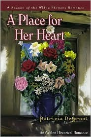 Place for Her Heart, A  by  Patricia DeGroot