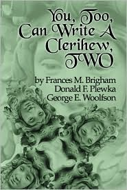 You, Too, Can Write a Clerihew Two Frances M. Brigham