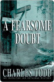 A Fearsome Doubt (Inspector Ian Rutledge, #6) Charles Todd