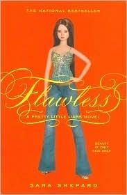 Flawless (Pretty Little Liars, #2) Sara Shepard