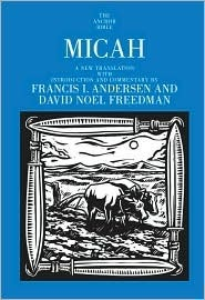 Micah: A New Translation with Introduction and Commentary Francis I. Andersen