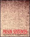 Prison Sentences: The Prison as Site/The Prison as Subject Richard Tyler