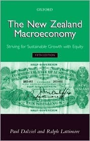 The New Zealand Macroeconomy: Striving for Sustainable Growth with Equity  by  Paul Dalziel