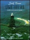 Gulf Coast Lighthouses  by  Ray Jones