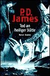 Tod an heiliger Stätte P.D. James