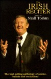 The Irish Reciter: Ballads, Poems and Recitations for Every Occasion  by  Niall Toibin