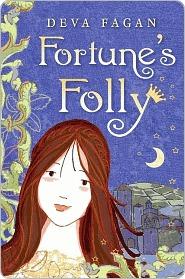 Fortunes Folly Deva Fagan