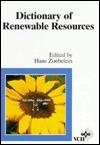 Dictionary of Renewable Resources  by  Hans Zoebelein