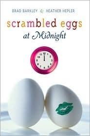 Scrambled Eggs at Midnight Brad Barkley