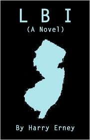 Lbi (a Novel) Harry Erney