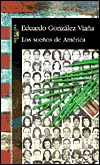 Los Suenos de America = The Dream of America Eduardo Gonzalez Viaana