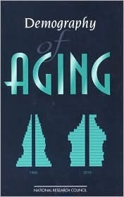 Demography Of Aging  by  Linda G. Martin