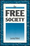 The Free Society  by  Lansing Pollock