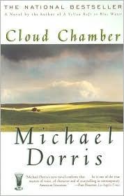 Cloud Chamber Michael Dorris