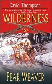 Fear Weaver (Wilderness, #57)  by  David   Robbins