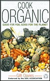 Cook Organic: Endorsed  by  the Soil Association by Gilli Davies