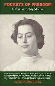 Pockets of Freedom: A Portrait of My Mother  by  Jacek Jachimowicz