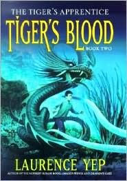 Tigers Blood  by  Laurence Yep