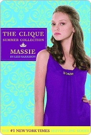 The Clique Summer Collection #1: Massie  by  Lisi Harrison
