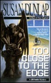 Too Close to the Edge (Jill Smith, #4)  by  Susan Dunlap