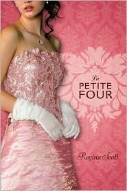 La Petite Four  by  Regina Scott