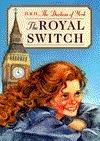 The Royal Switch  by  Sarah Ferguson