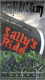 Sallys Ride  by  Dwight A.G. Berry