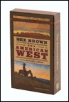 The American West  by  Dee Brown
