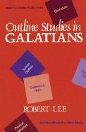 Outline Studies in Galatians  by  Robert    Lee
