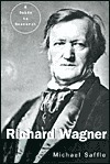 Richard Wagner: A Guide to Research Michael Saffle