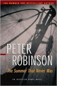 The Summer That Never Was (Inspector Banks, #13) Peter Robinson