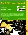 The Suse Linux Network [With Two CDROMs] Fred Butzen