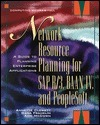 Network Resource Planning for SAP R/3, BAAN IV, and PeopleSoft [With CDROM]  by  Annette Clewett
