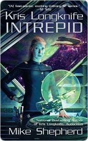 Intrepid (Kris Longknife, #6)  by  Mike Shepherd