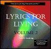 Lyrics for Living  by  Walt F.J. Goodridge