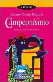 Campeonismo = Championship Carmen Ortega Ricaurte