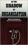 In the Shadow of Organization  by  Robert B. Denhardt