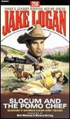 Slocum and the Pomo Chief (Slocum, #256) Jake Logan