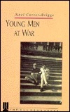 Young Men at War Noel Currer-Briggs