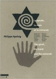 The Spiral, the Hand and the Menorah Philippe Apeloig