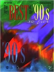 The Very Best of the 90s So Far -- Pop Edition: Piano/Vocal/Chords  by  Shirley Leming